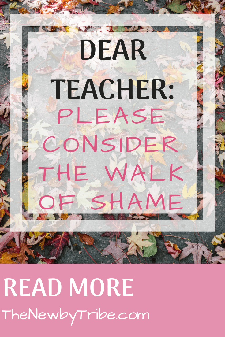Pinnable image for Dear Teacher_ Please Consider The Walk Of Shame