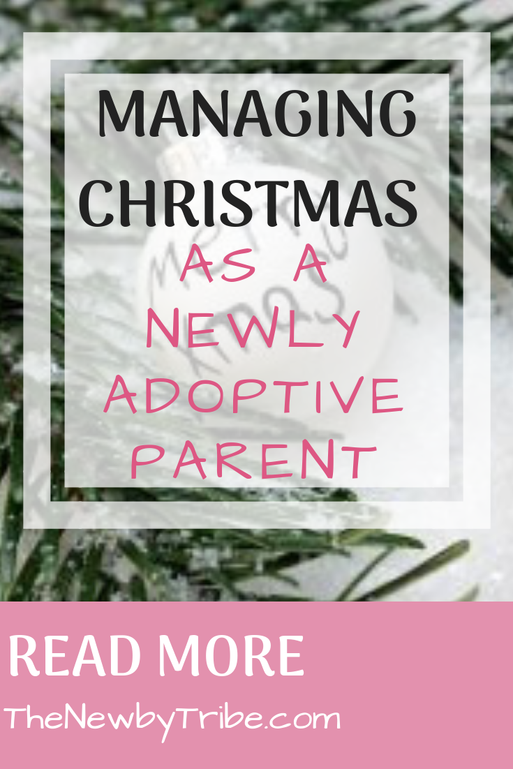 Pinnable image for Managing Christmas As A Newly Adoptive Parent