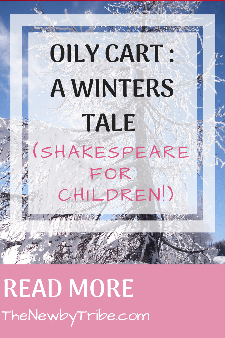 Pinnable image fro Oily Cart _ A Winters Tale (Shakespeare For Children!)