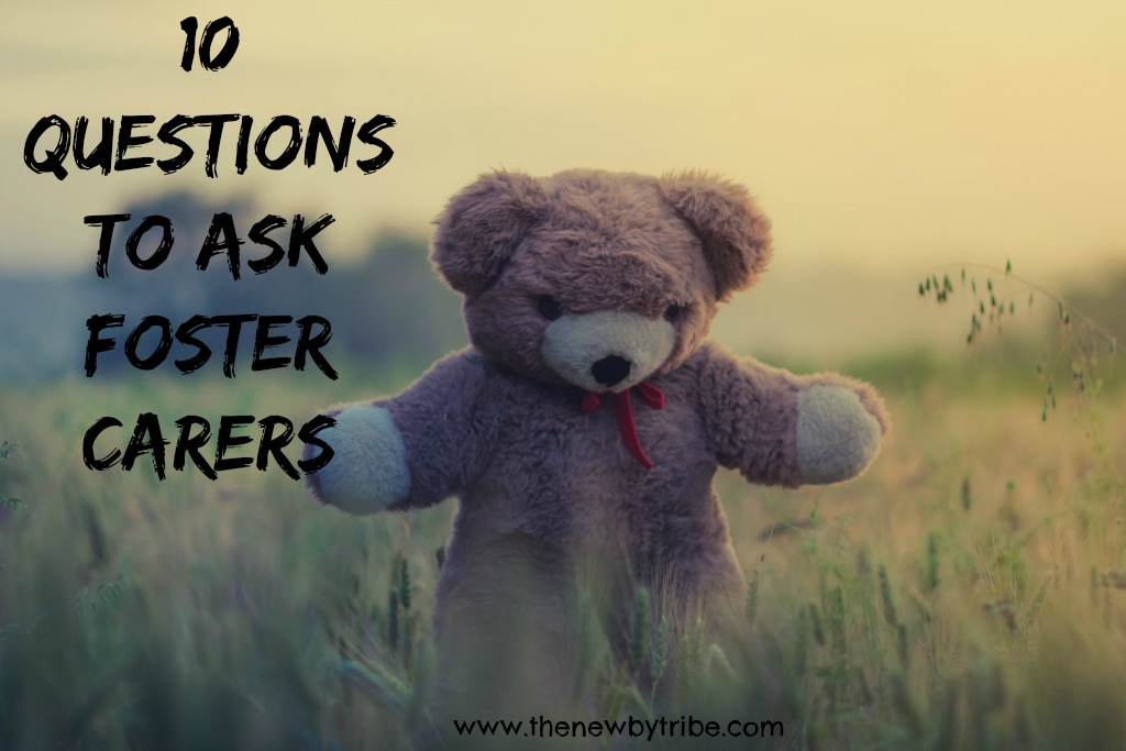 questions to ask a foster carer