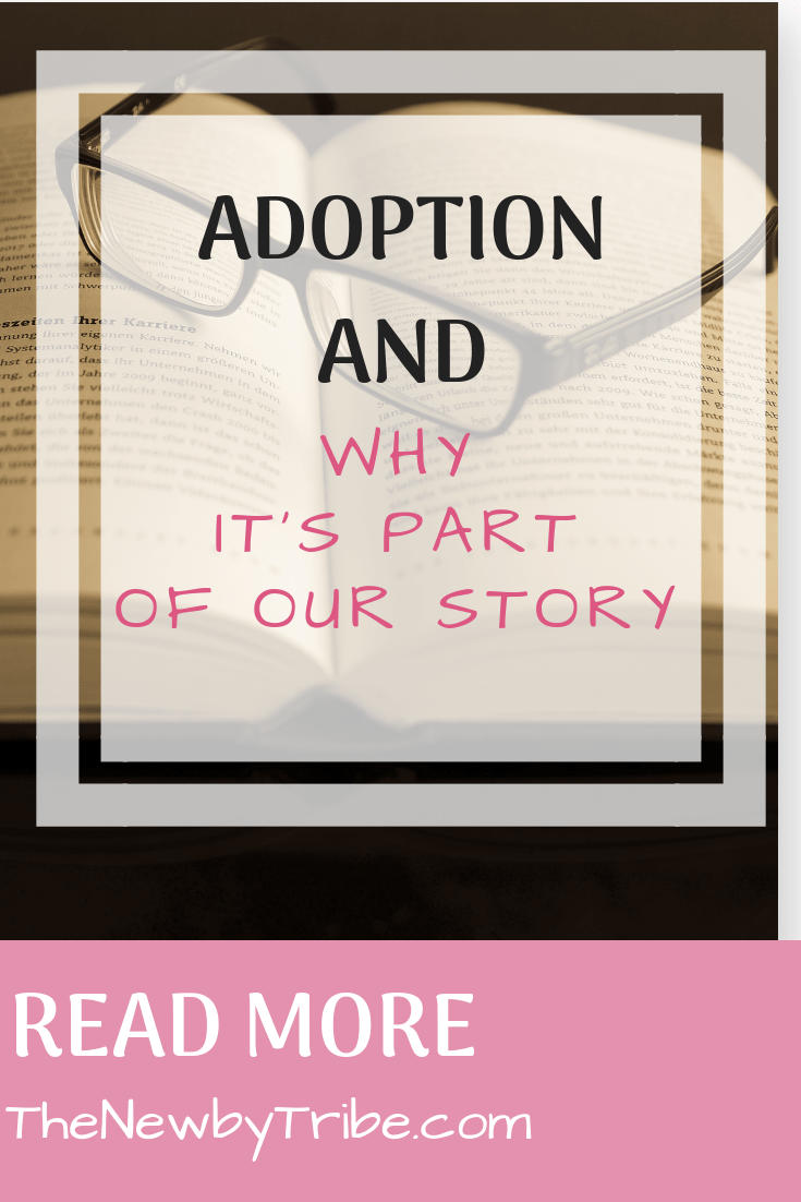 Pinable image for Adoption And Why It's Part Of Our Story