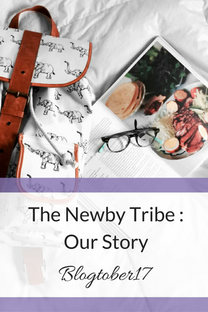 Day 1 of Blogtober. All about The Newby Tribe and our story through adoption to make our ready made family.