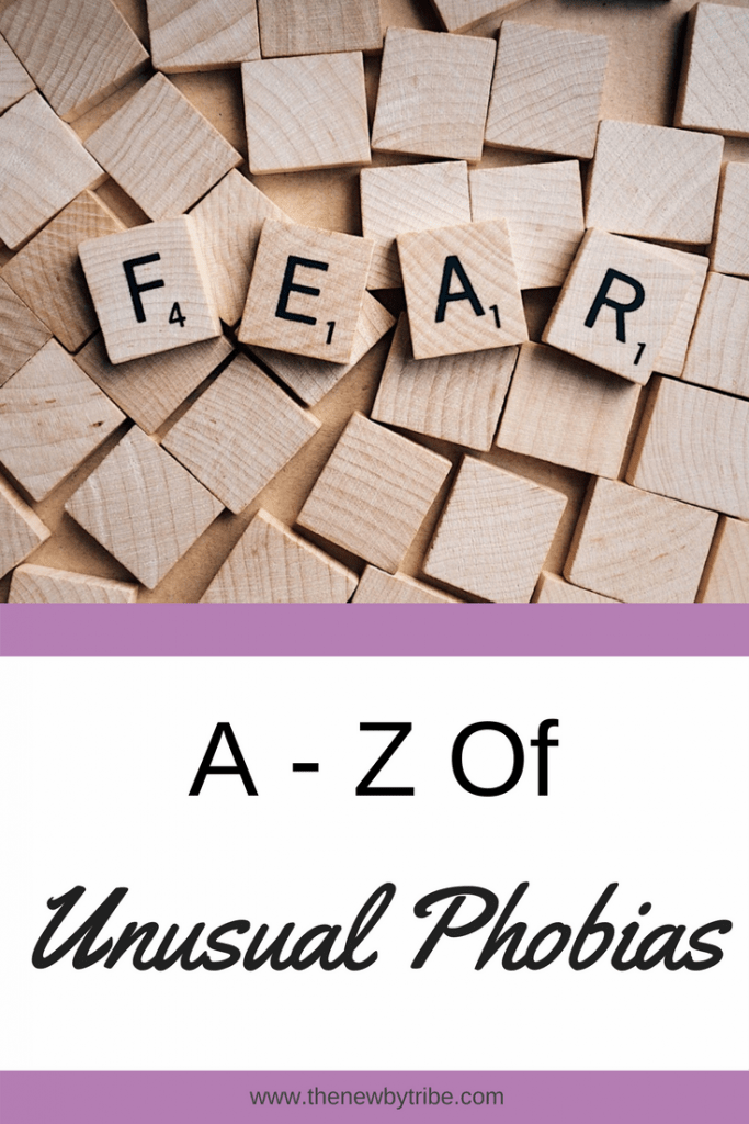 There are so many phobias in the world but have you heard of the most unusual ones? Here are the A-Z of some of the more unusual phobias!