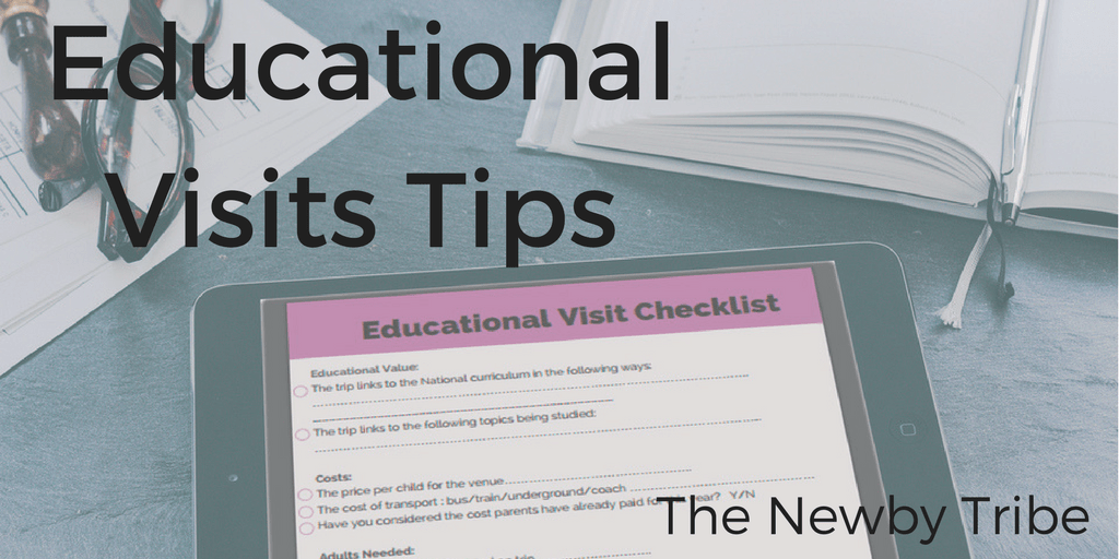 educational visits tips