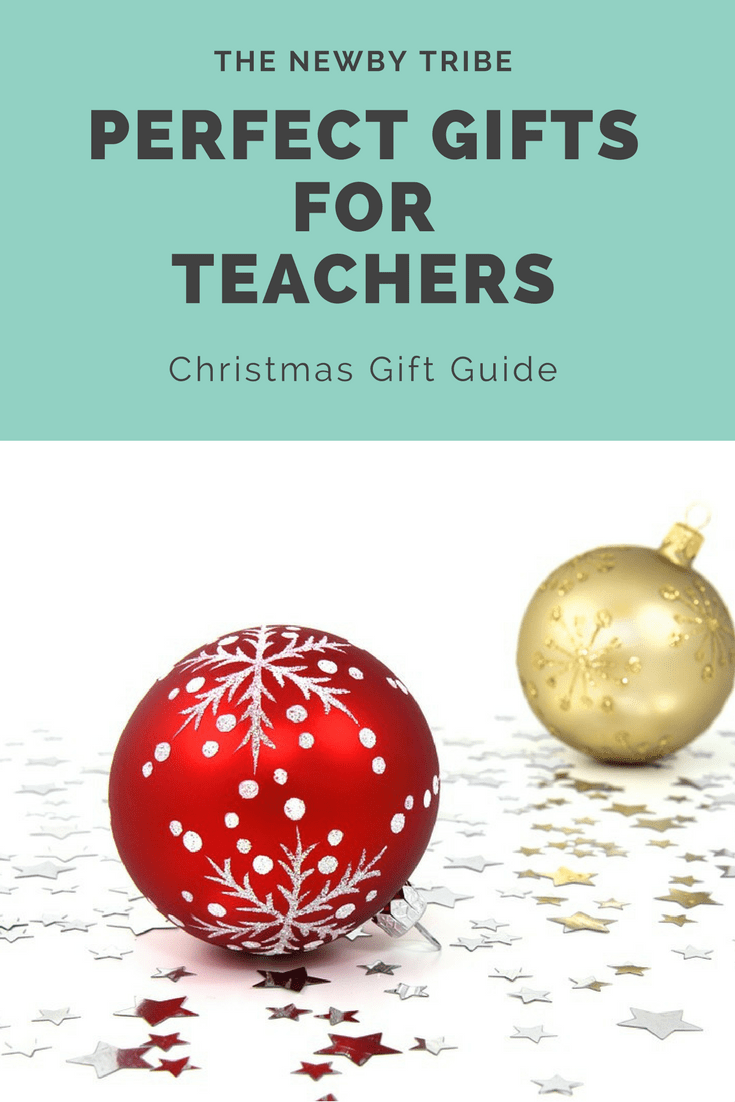 Perfect Gifts For Teachers : Gift Guide - The Newby Tribe