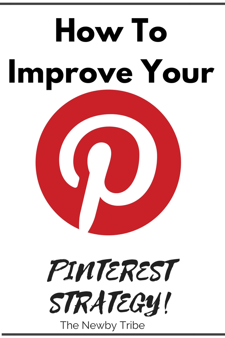 How To Improve Your Pinterest Strategy